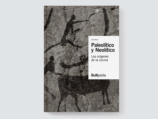 Paleolítico y Neolítico. Los orígenes de la cocina