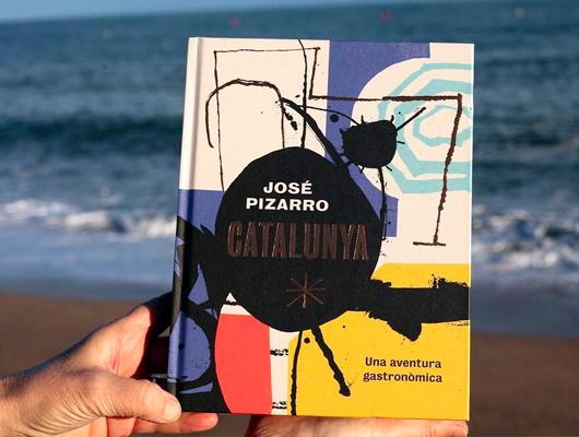 Catalunya. Una aventura gastronòmica - José Pizarro (2018)