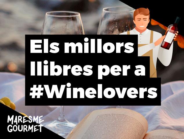 Els millors llibres per a #Winelovers