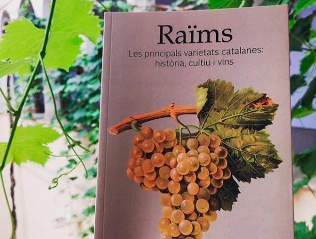 Raïms. Les principals varietats catalanes: Història, cultiu i vins de Agustí Villarroya
