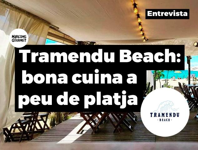 Entrevista Tramendu Beach