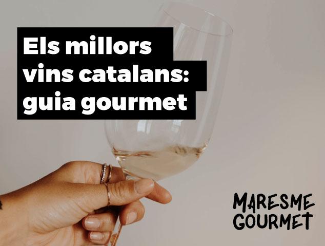 Els millors vins catalans: Guia Gourmet