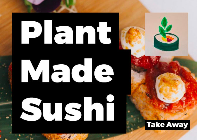 Plant Made Sushi